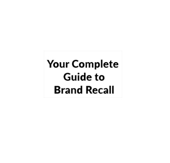 Your complete guide to Brand recall