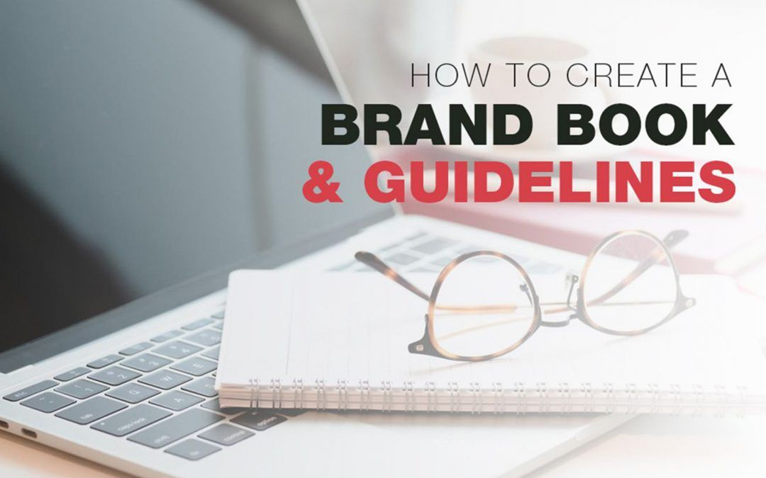 Things to keep in mind to Create a Brand Book and Guidelines